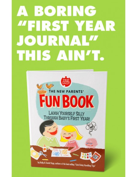 The New Parents' Fun Book by Dave and Kelly Sopp