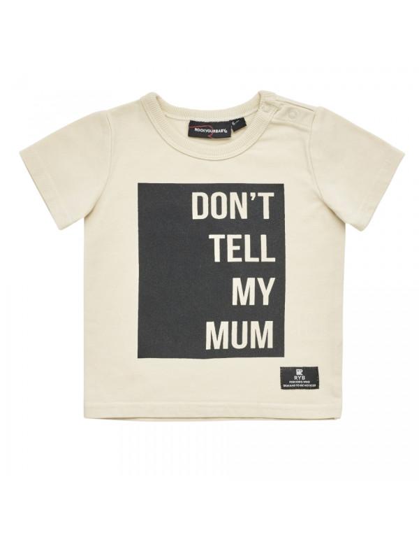 DON'T TELL MY MUM Baby T-Shirt